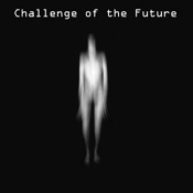 Challenge of the Future