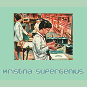 Kristina Supergenius - Trust Your Hard Drive